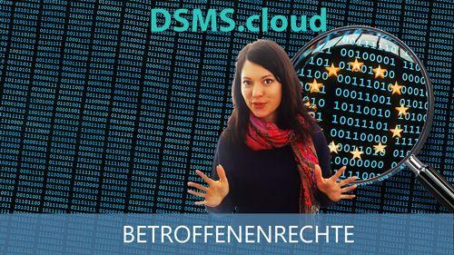 DSMS.cloud Video zu Betroffenenrechte